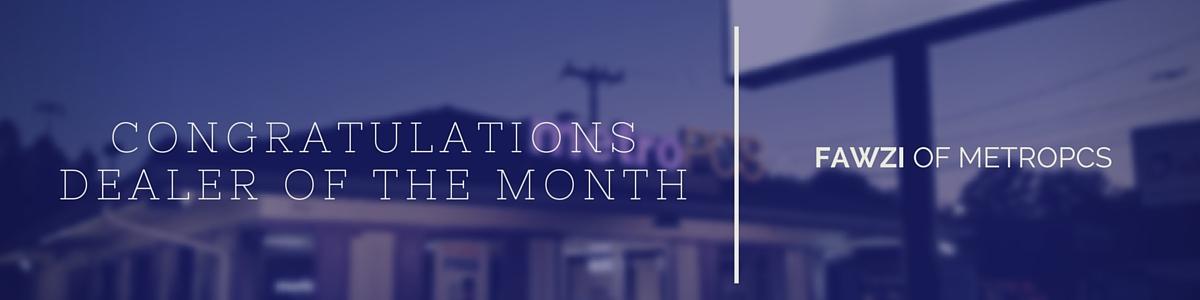 Dealer of the Month: Fawzi